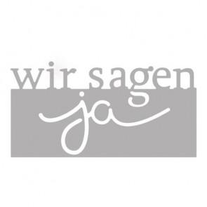 Stanzschabl.:  Wir sagen Ja , 4x8cm, SB-Btl 1Stück